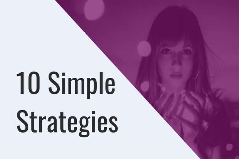 10 Simple Strategies